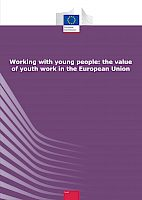 Working with young people. The value of Youth Work in the European Union